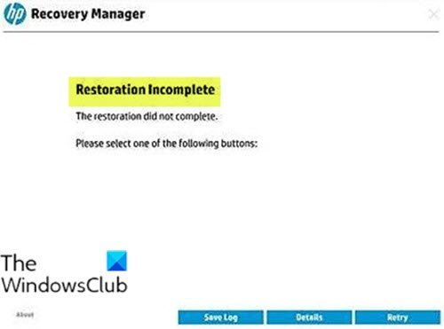 Restauration incomplète - Erreur HP Recovery Manager