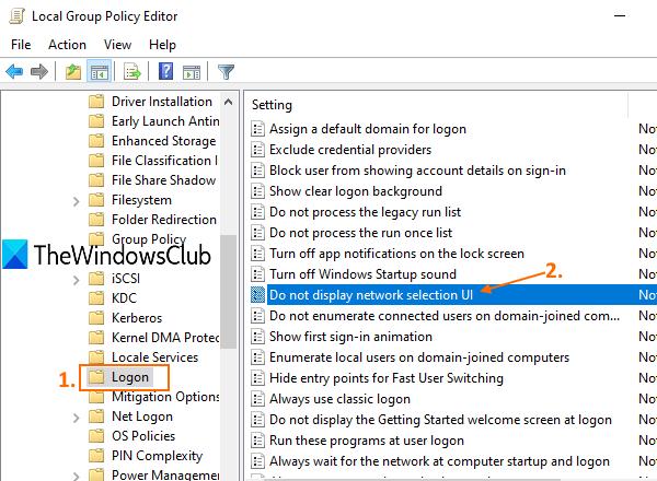 accéder au dossier de connexion et ouvrir Ne pas afficher le paramètre d'interface utilisateur de sélection de réseau