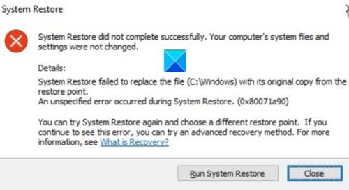 La restauration du système ne s'est pas terminée avec succès, code d'erreur 0x80071a90