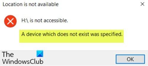 Un appareil qui n'existe pas a été spécifié
