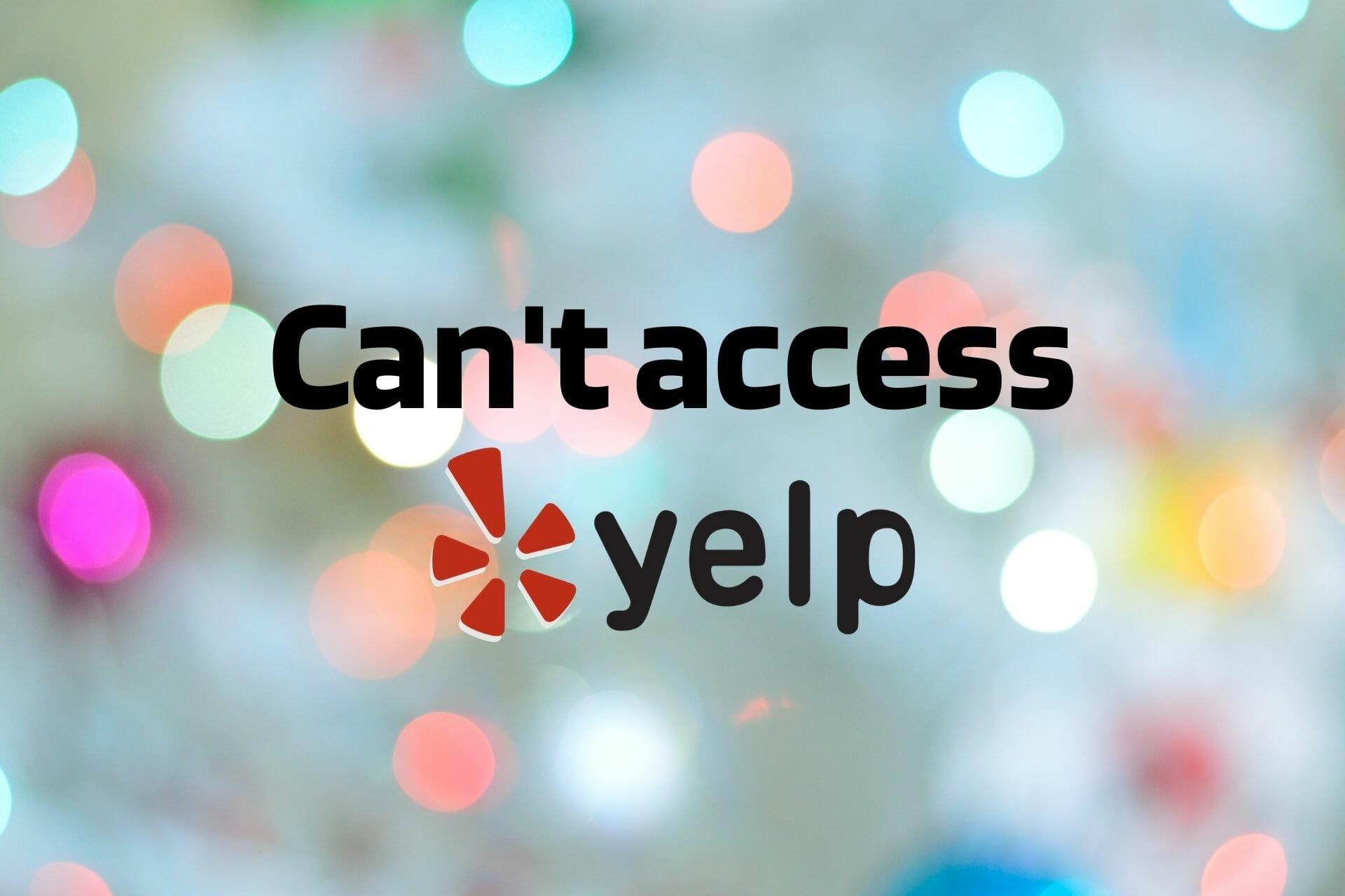 Impossible d'accéder à Yelp