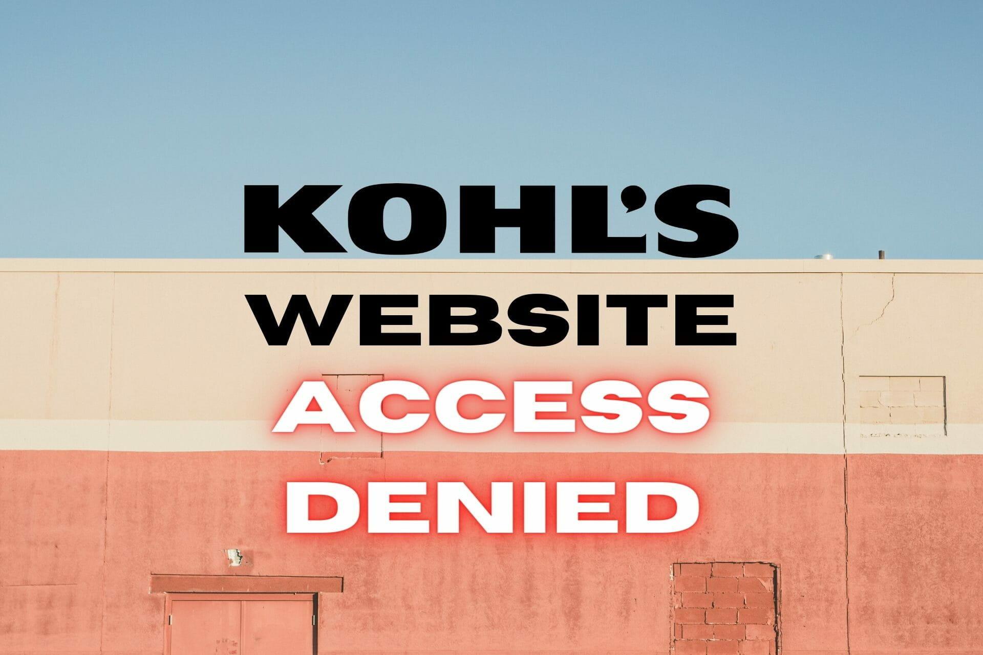 Accès au site Web de Kohl refusé