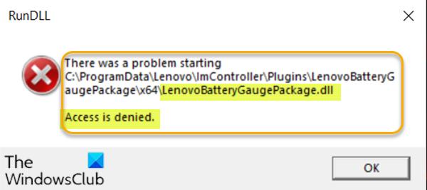 L'accès à LenovoBatteryGaugePackage.dll est refusé, des erreurs manquantes ou introuvables