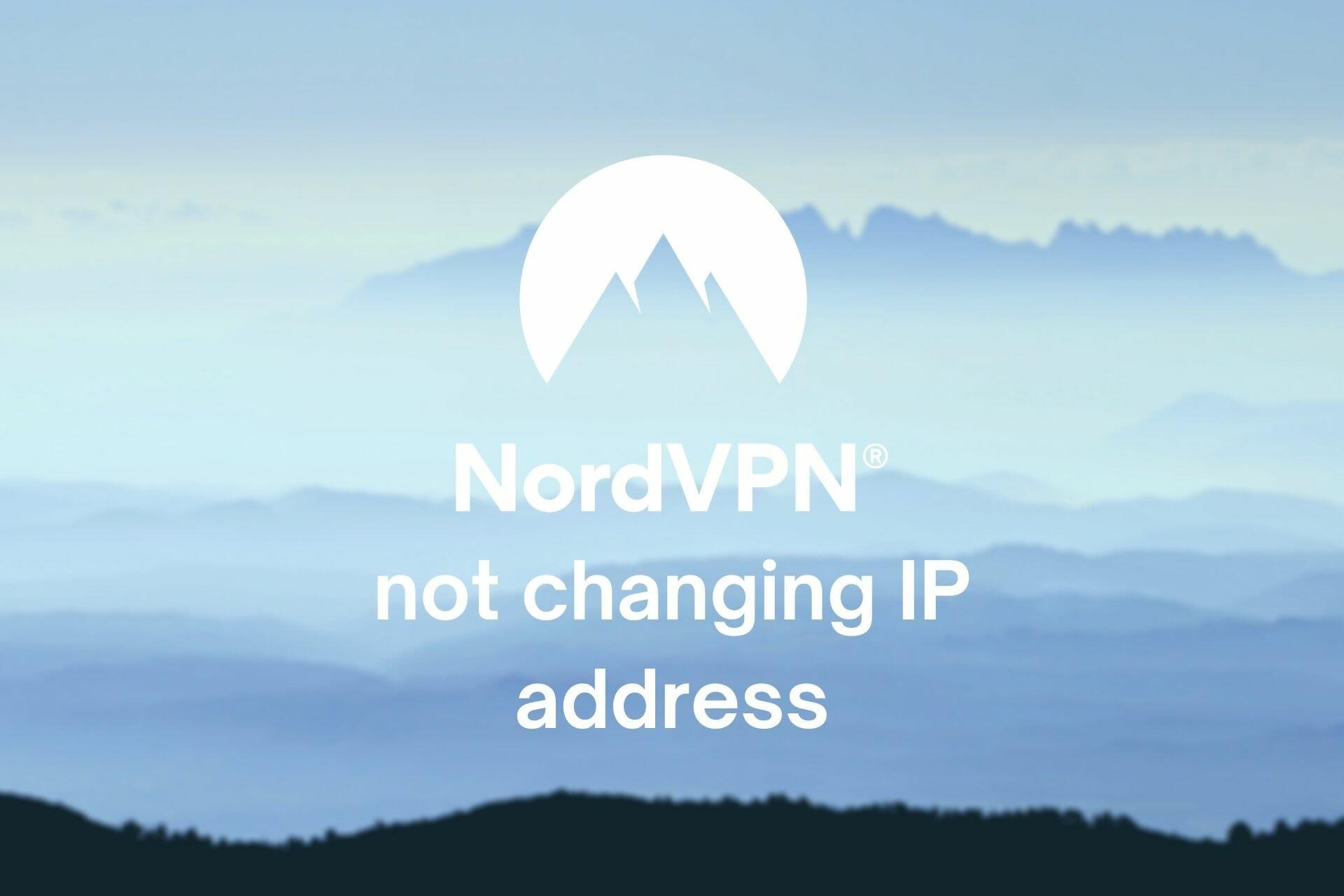 NordVPN ne change pas d'adresse IP