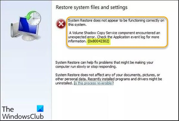 Erreur de restauration du système 0x80042302