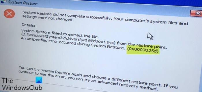 Erreur de restauration du système 0x8007025d