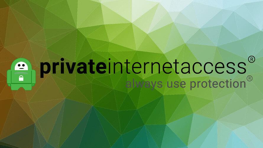 PIA est l'une des meilleures solutions VPN