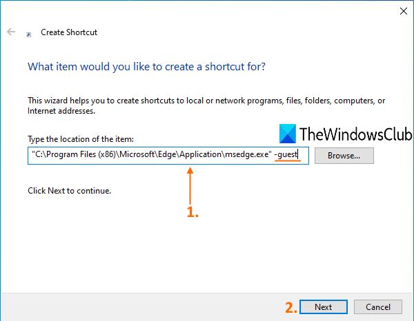 fournir l'emplacement de Microsoft Edge et ajouter -guest dans le champ d'emplacement